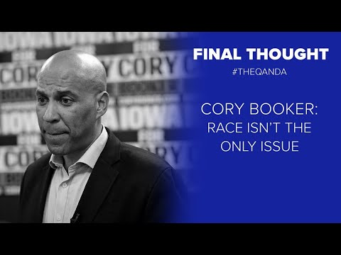 Final Thought: Cory Booker's race is not the only reason he didn't do well with African American vot