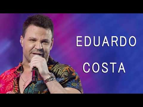 eduardo costa 2019 eduardo costa musicas novas lanamento 2019 so as top