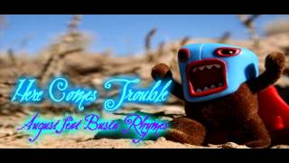 Thumbnail for August Rigo ft. Busta Rhymes — Here Comes Trouble