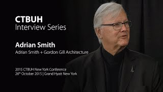 Adrian Smith talks to the Chris Bentley at the   2015 CTBUH New York Conference