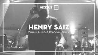 Henry Saiz - Live @ Vicious Live 2016