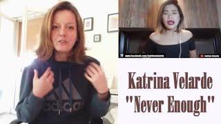 Video Katrina Velarde Never Enough REACTION MP3, 3GP, MP4, WEBM, AVI, FLV Juli 2018