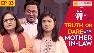 Video Mr. & Mrs. E03 | Truth Or Dare with Mother-In-Law feat. Nidhi Bisht and Biswapati Sarkar | Girliyapa MP3, 3GP, MP4, WEBM, AVI, FLV Maret 2018