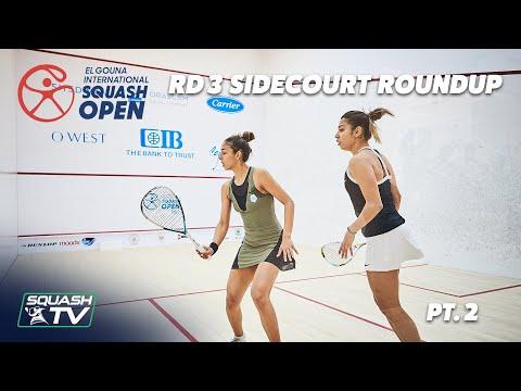 Squash: El Gouna International 2021 - Rd 3 Side Court Roundup Pt.2
