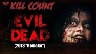 "Video Evil Dead (2013 ""Remake"") KILL COUNT MP3, 3GP, MP4, WEBM, AVI, FLV Maret 2019"