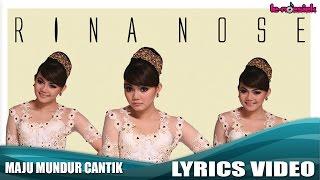 Video Rina Nose - Maju Mundur Cantik (Official Lyrics Video) MP3, 3GP, MP4, WEBM, AVI, FLV Juli 2018