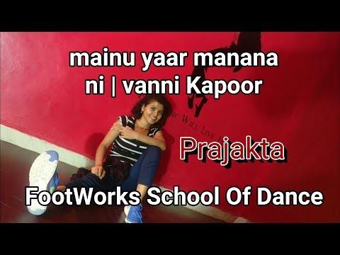 Main yaar manana ni | Vaani Kapoor | Dance choreography | FSD