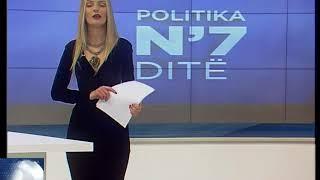 Politika N`7 ditë 14.01.2018