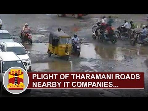 Plight-of-Tharamani-Roads-nearby-IT-Companies-Thanthi-TV