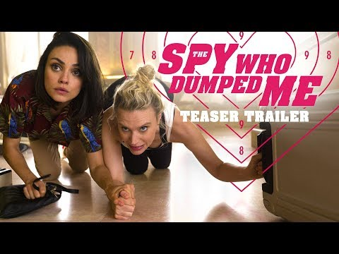 The Spy Who Dumped Me Teaser Trailer