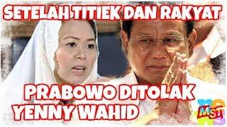 Video Setelah Titiek dan Rakyat Indonesia, Prabowo Ditolak Juga oleh Yenny Wahid! Nelangsa Kau, Wo... MP3, 3GP, MP4, WEBM, AVI, FLV September 2018