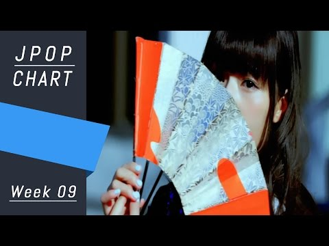 J-POP CHART | J-POP ORICON | Week 09 - Top 30