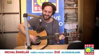 Video Michal Šindelář ŽIVĚ!