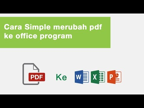 Cara Simple Merubah Pdf Ke Office Program (word/excel/powerpoint)