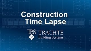 Time Lapse Construction Video