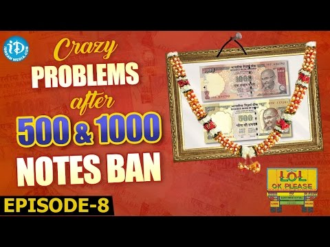 Modi Effect || Crazy Problems After 500 & 1000 Notes Ban - LOL OK Please | Comedy Web Series | Epi 8