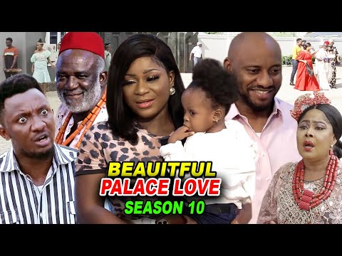 BEAUTIFUL PALACE LOVE SEASON 10 - Destiny Etiko 2020 Latest Nigerian Nollywood Movie Full HD