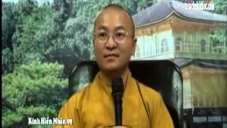 Kinh Hiền Nhân 09 - Hãy Sống Như Nhân Duyên - TT.Thích Nhật Từ