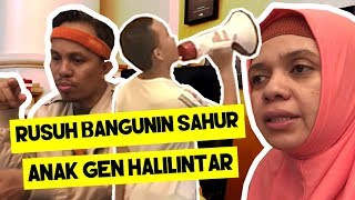 Video SAAIH HALILINTAR HEBOH SAHUR  pakai loud speaker @Ramadan MP3, 3GP, MP4, WEBM, AVI, FLV Mei 2019