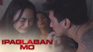 Ipaglaban Mo: Women Abuse