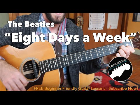 "Easy Acoustic Guitar Songs – Beatles ""Eight Days a Week"""
