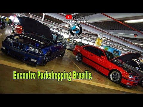 Kinoplex - Encontro Bimmer Parkshopping Brasília