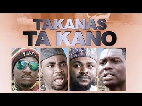 TAKANAS TA KANO PART 3 LATEST HAUSA FILM Original