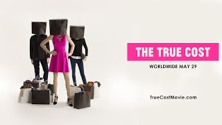 """You are invited to """"The True Cost"""" Screening"""