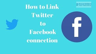How to Link twitter to facebook connection Tutorial