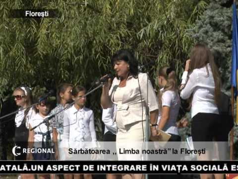 """Sărbătoarea ,, Limba noastră"""" la Florești"""