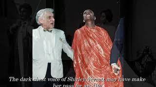 Shirley Verrett: from dark alto range to fiery soprano roles