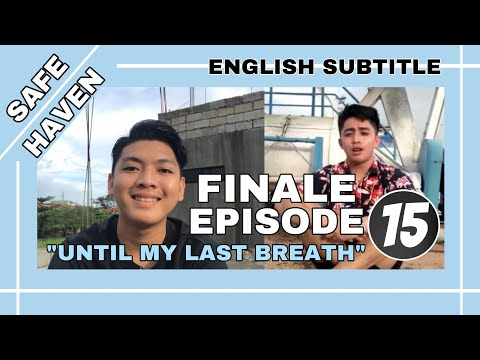 "Safe Haven The Series Finale Episode: ""Until My Last Breath"""