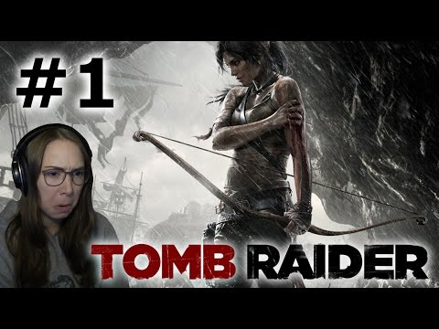 [ Tomb Raider (2013) ] Introduction (Let's Play) - Part 1