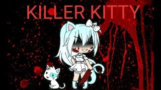 Killer Kitty/ Gacha life mini movie