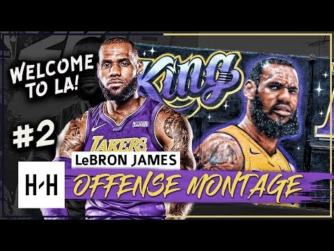 LeBron James EPIC Full Offense Highlights 2017-2018 Season (Part 2) - Welcome to LA Lakers!