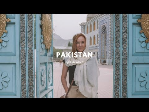 Pakistan Travel Vlog (episode three)