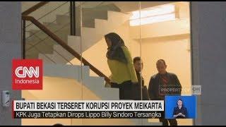 Video Bupati Bekasi Terseret Korupsi Proyek Meikarta MP3, 3GP, MP4, WEBM, AVI, FLV November 2018