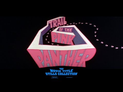 Trail of the Pink Panther (1982) title sequence