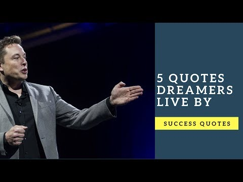5 Quotes Dreamers Live By - Success Quotes