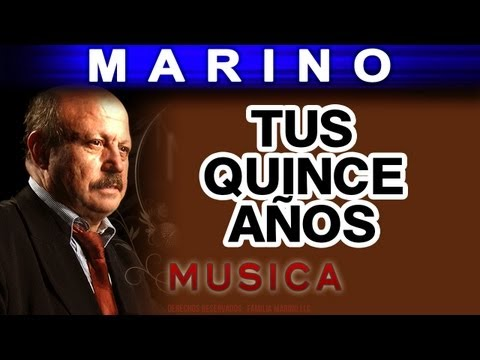 Marino - Tus Quince Años (musica)