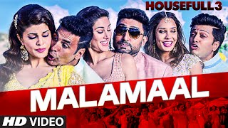 MALAMAAL Video Song HOUSEFULL 3 T-SERIES