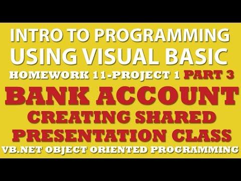 VB.net Programming Challenge 11-1 Part 3: Bank Account (VB.net OOP)