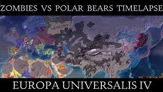 EU4: Zombies Vs. Polar Bears Invasion Mod Timelapse