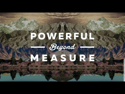 Powerful Beyound Measure 1