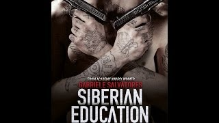 Nonton Siberian Education   Officiell Trailer Film Subtitle Indonesia Streaming Movie Download