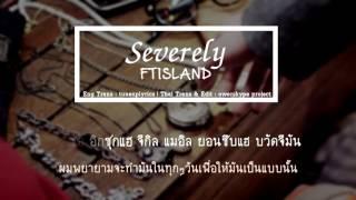 [Karaoke & Thaisub] FTISLAND - Severely