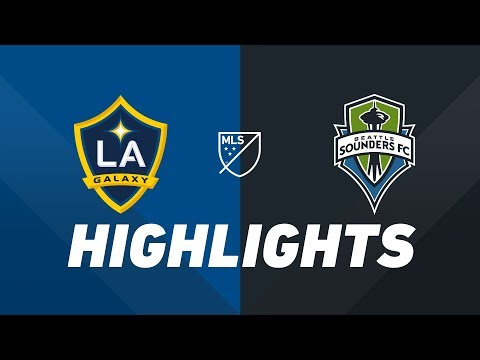 Video: LA Galaxy vs. Seattle Sounders FC | HIGHLIGHTS - August 17, 2019