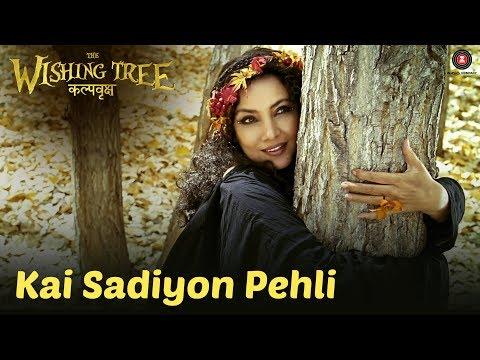 Kai Sadiyon Pehli Songs mp3 download and Lyrics