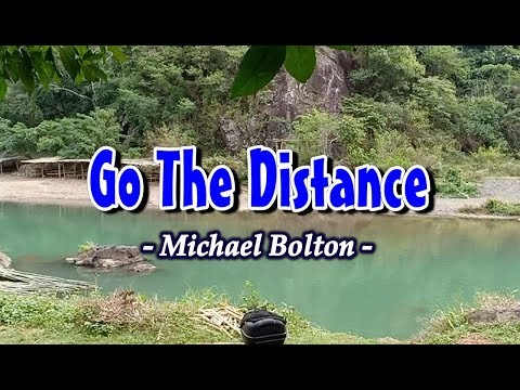 Go The Distance - Michael Bolton (KARAOKE VERSION)