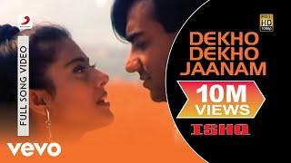 Ishq - Dekho Dekho Jaanam Video | Kajol, Ajay Devgan Video